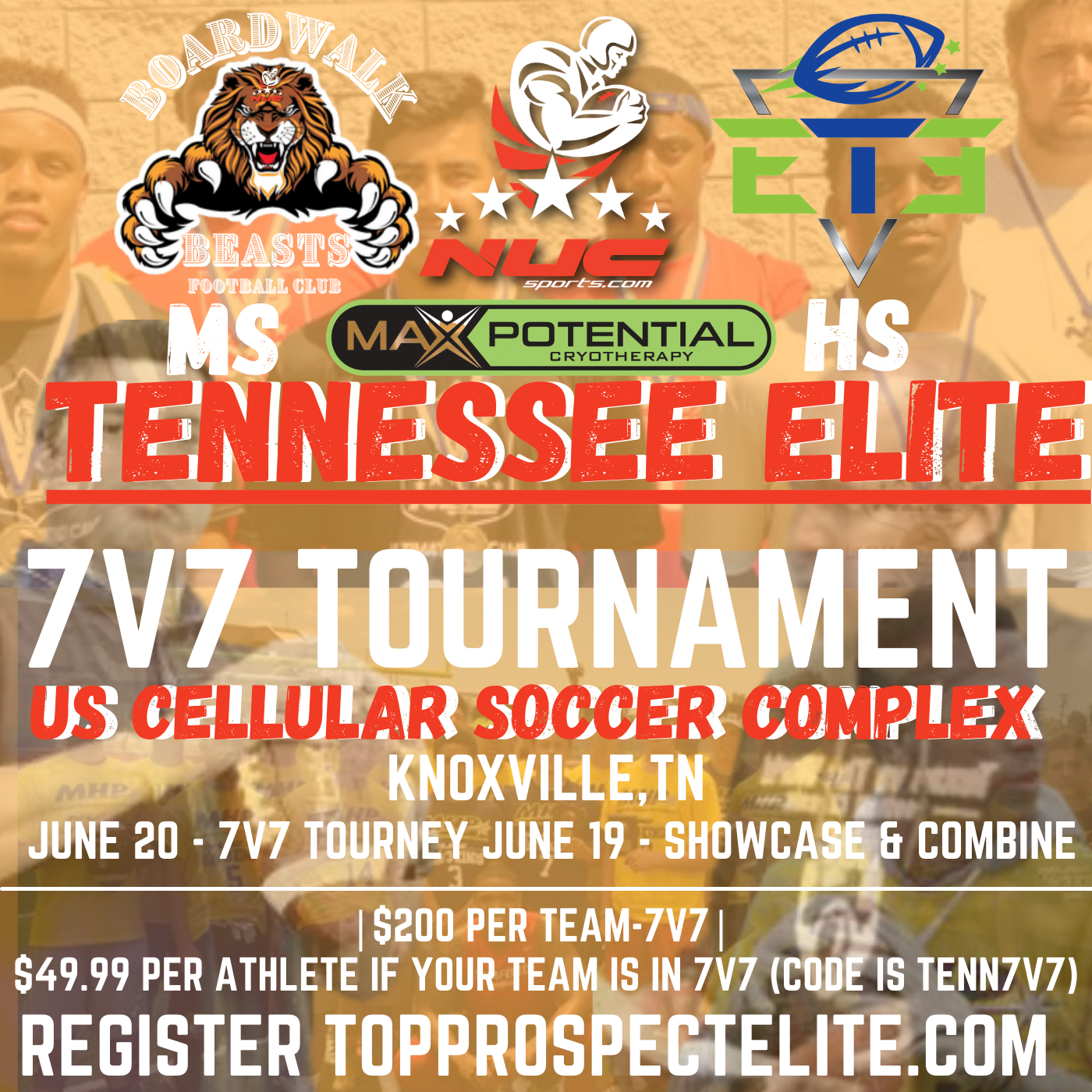 Tennessee Elite Showcase as Day 1 of 7v7 Tournament June 19th, 2021, Individual Registration, Knoxville, TN