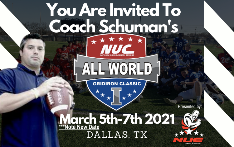 Coach Schuman's NUC All World Game March 5th -7th, 2021 Dallas, TX