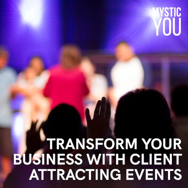 How to Transform Your Business with Client Attracting Events