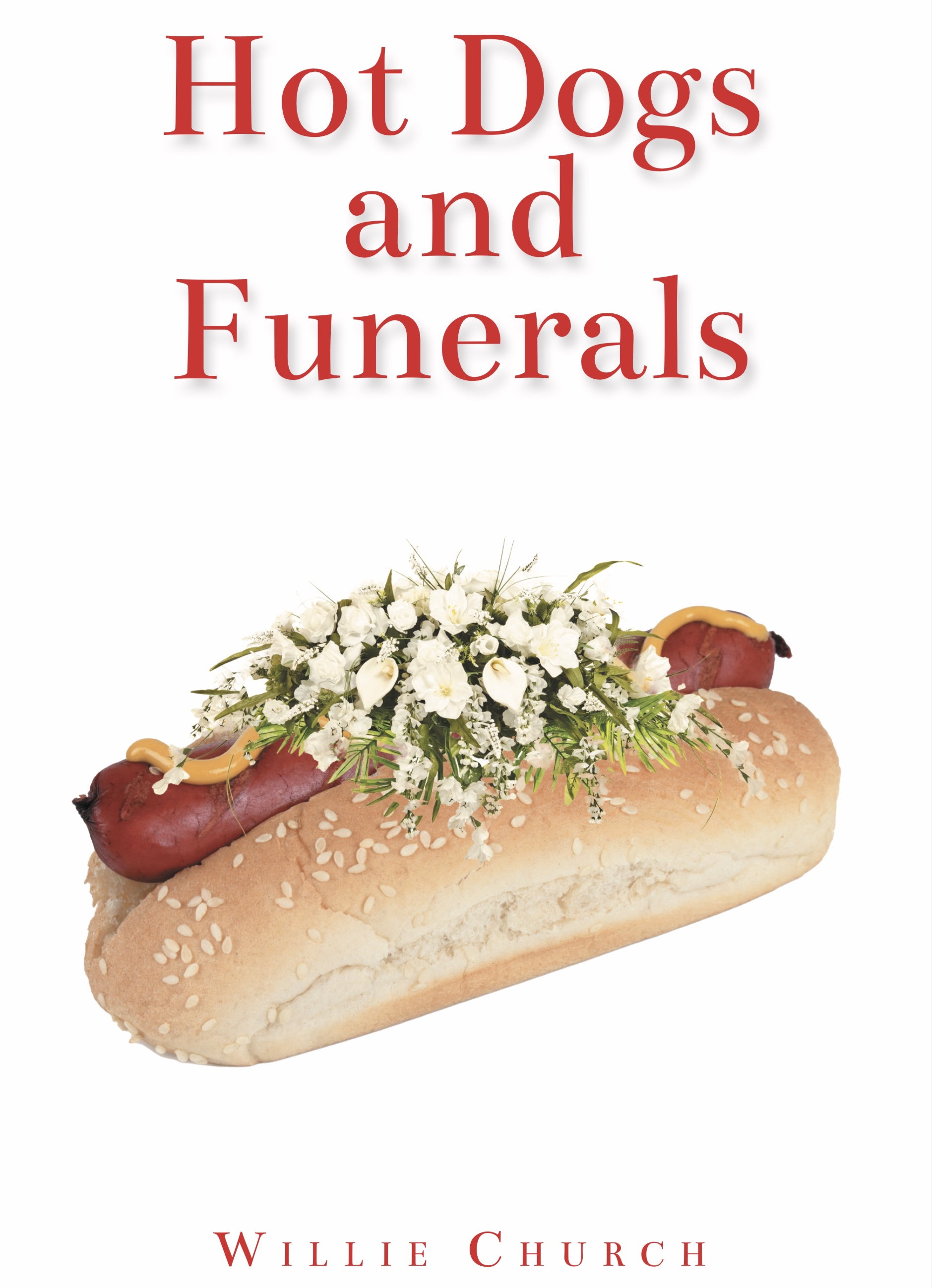 Hot Dogs and Funerals