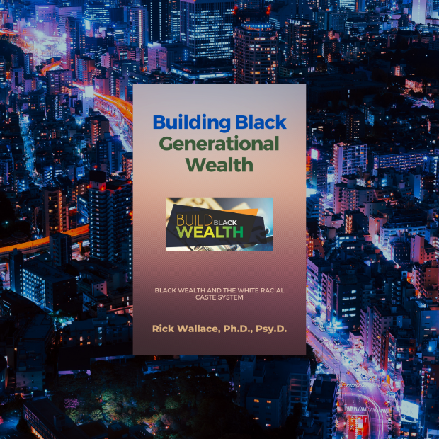 Building Black Generational Wealth