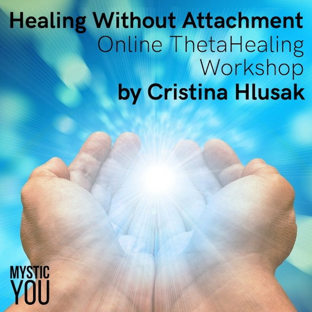 Healing Without Attachment: Online ThetaHealing Workshop