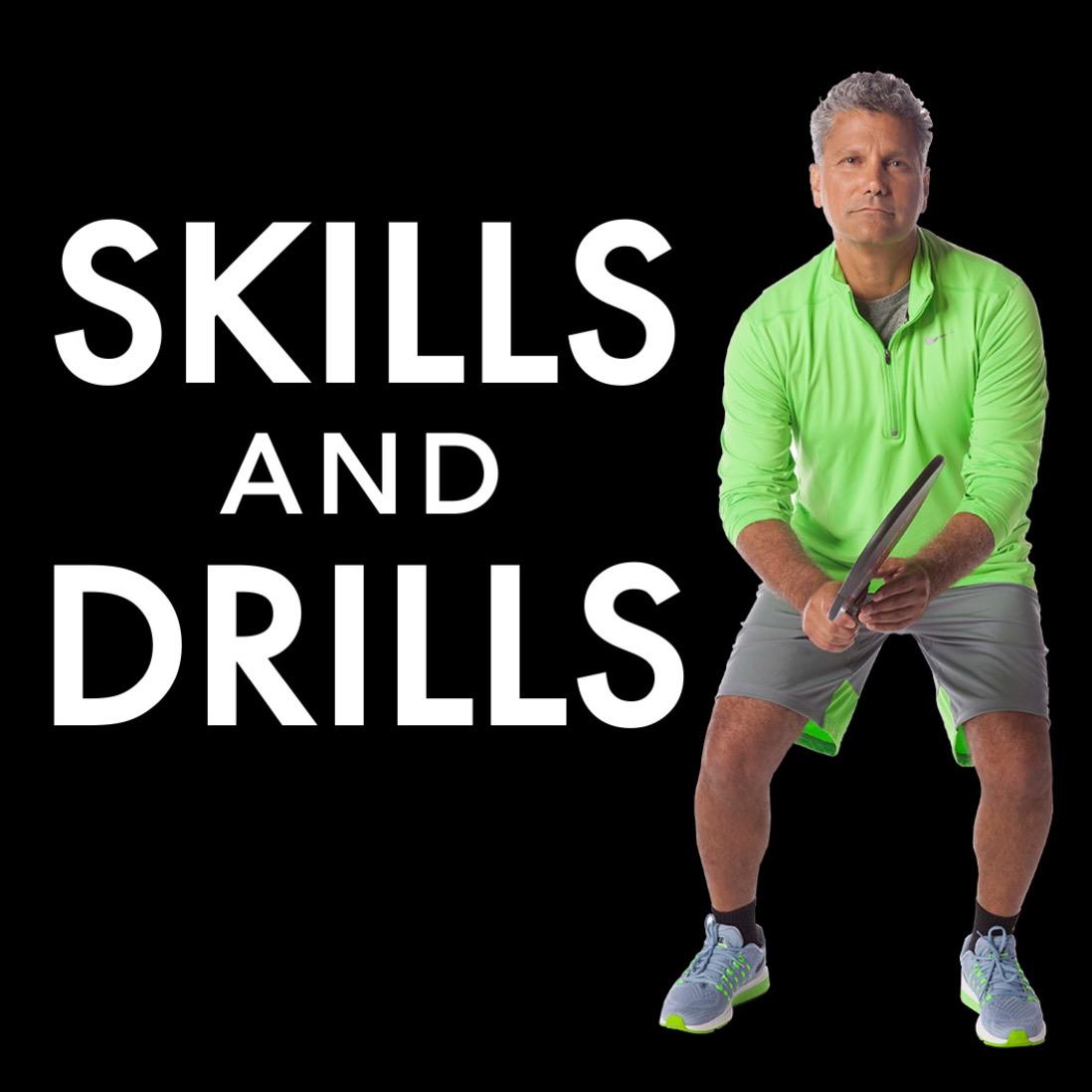 Skills & Drills