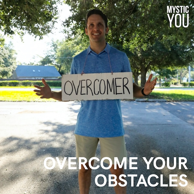 Overcome Your Obstacles