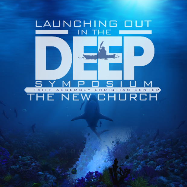 Launching Out Into The Deep Leadership Symposium