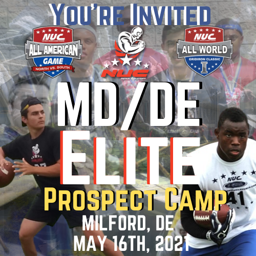 Coach Schuman's Maryland/Delaware Elite invitational Football Prospect Camp, May 16th, 2021