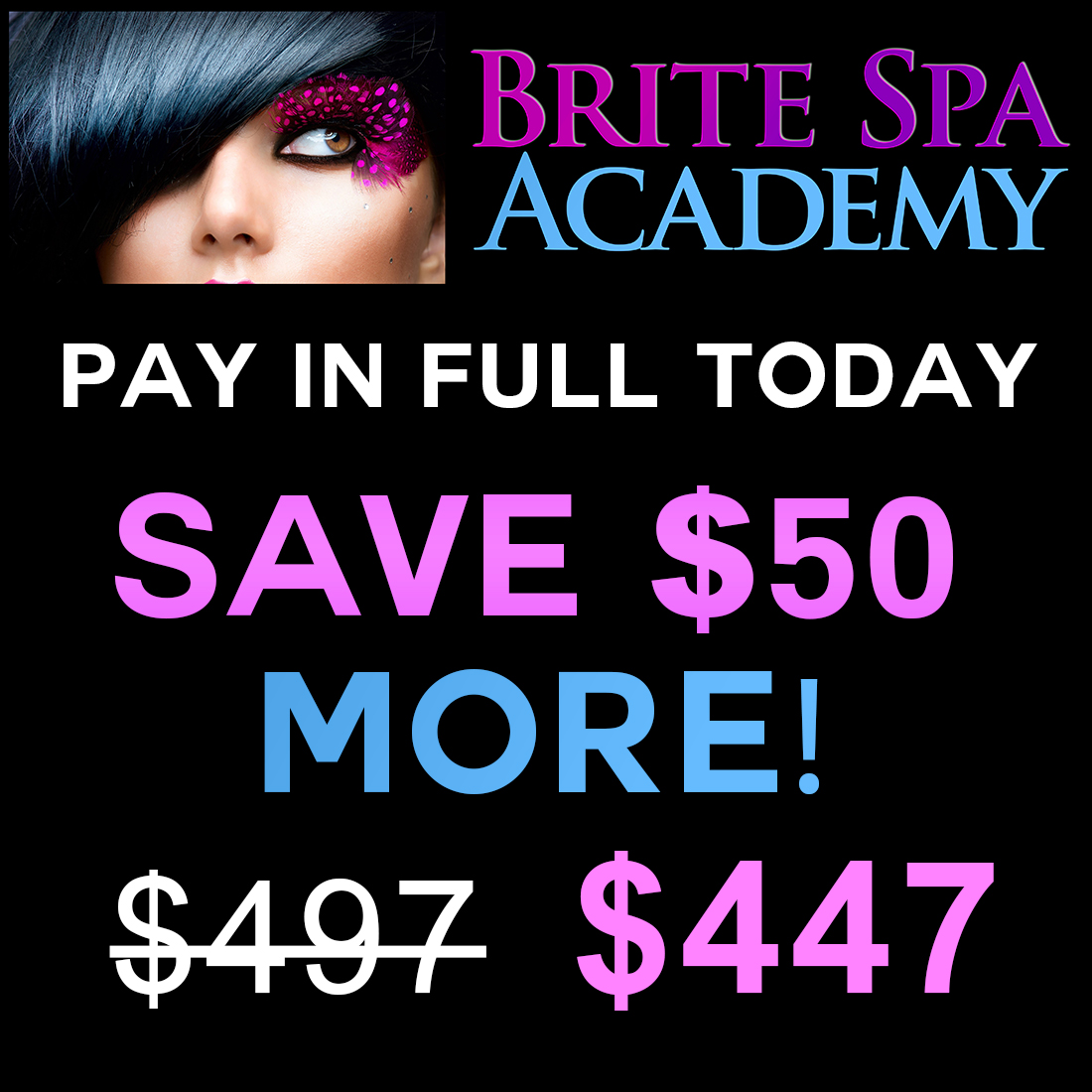Eyelash Extension Class Fee - SAVE $50 MORE by Paying in Full Today!