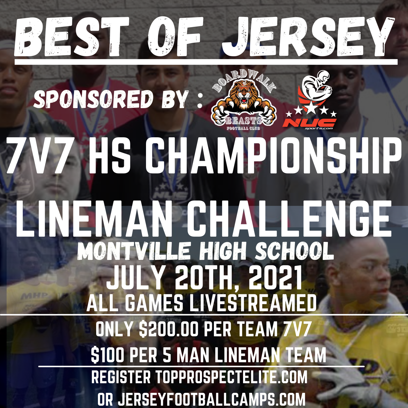 Best of Jersey 7v7 Tournament and Linemen Challenge, July 20th, 2021 Montville, NJ 24 Team Max